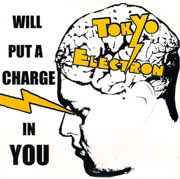 "Tokyo Electron - Will Put A Charge In You (7"", Cle) - NEW"