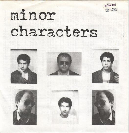 "Minor Characters - Everything's Right Is What's Wrong (7"", Single) - USED"