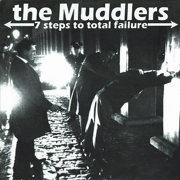 "The Muddlers - 7 Steps To Total Failure (7"", EP) - USED"