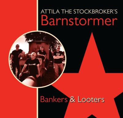 Attila The Stockbroker's Barnstormer - Bankers & Looters (CD, MiniAlbum) - NEW