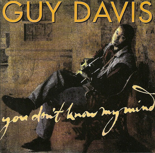 Guy Davis (3) - You Don't Know My Mind (CD, Album) - USED