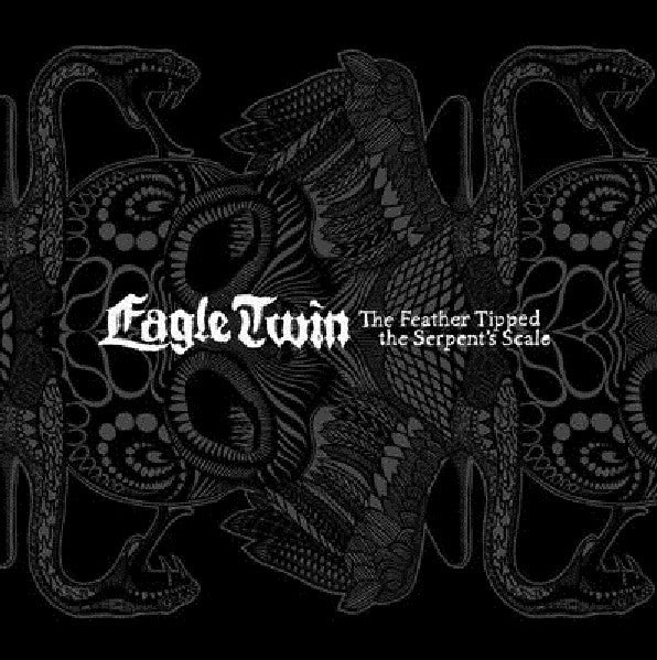 Eagle Twin - The Feather Tipped The Serpent's Scale (2xLP, Album) - NEW