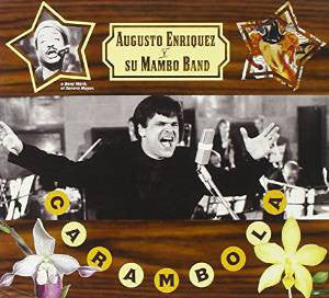 Augusto Enriquez Y Su Mambo Band - Carambola (CD, Album) - USED