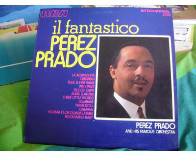 Perez Prado And His Famous Orchestra* - Il Fantastico Perez Prado (LP, Comp) - USED