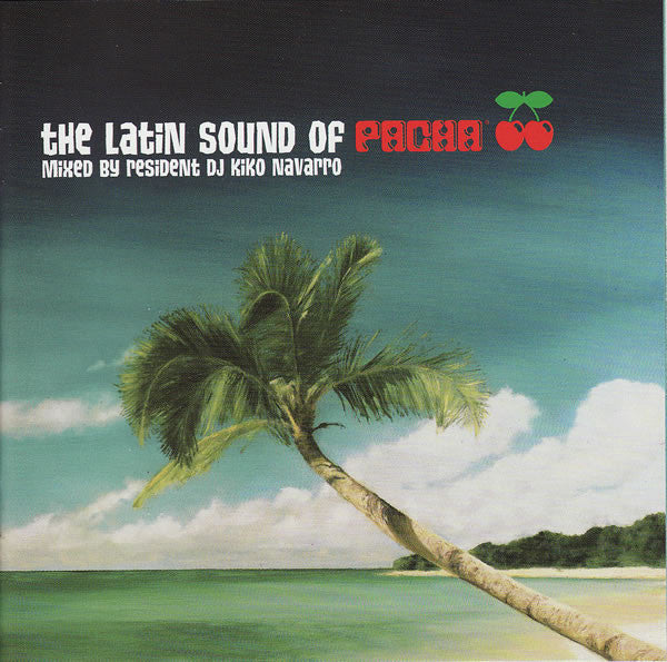 Various - The Latin Sound Of Pacha (CD, Comp, Mixed) - USED