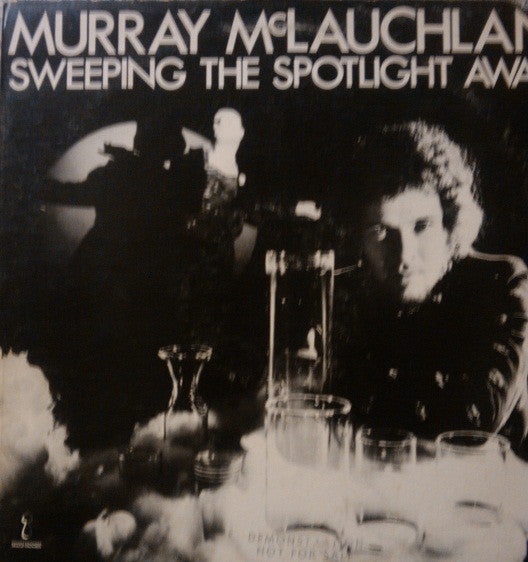 Murray McLauchlan - Sweeping The Spotlight Away (LP, Album, Promo, San) - USED