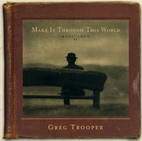 Greg Trooper - Make It Through This World (CD, Album) - USED