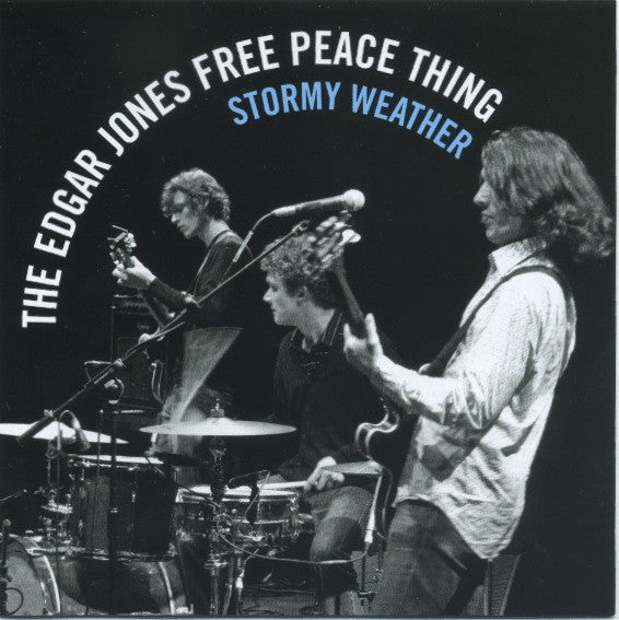 The Edgar Jones Free Peace Thing - Stormy Weather (CD, Album) - USED