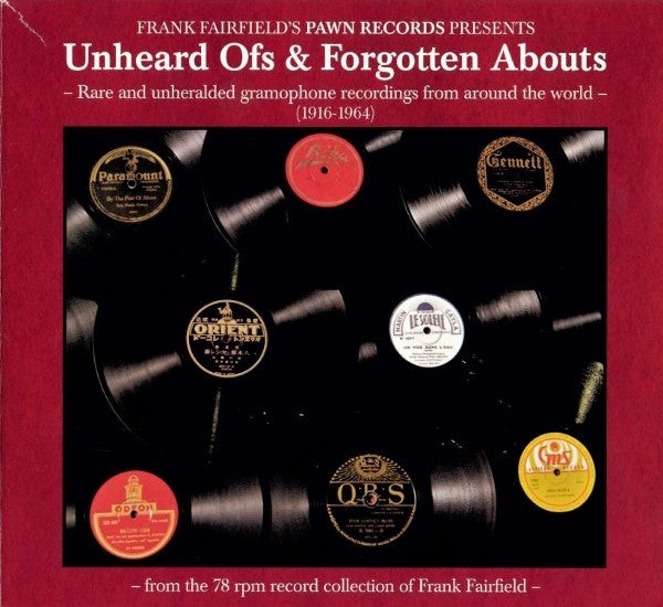 Various - Unheard Ofs & Forgotten Abouts (CD, Comp) - NEW