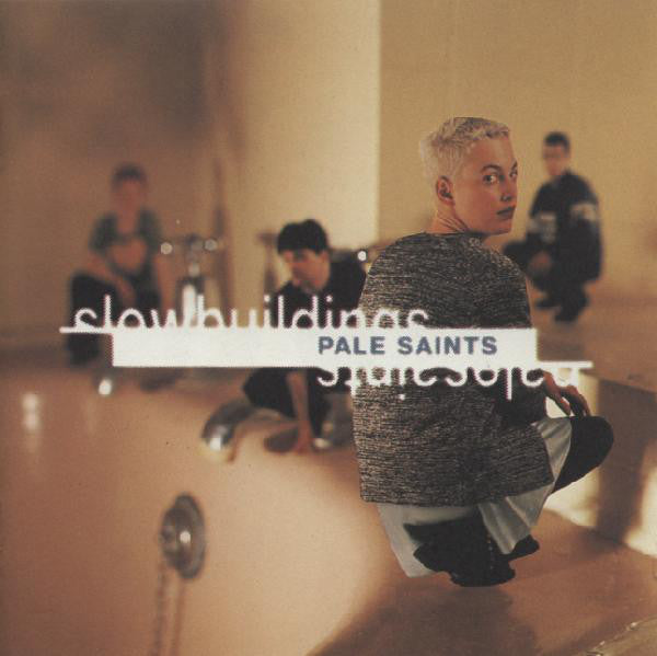 Pale Saints - Slow Buildings (CD, Album) - USED