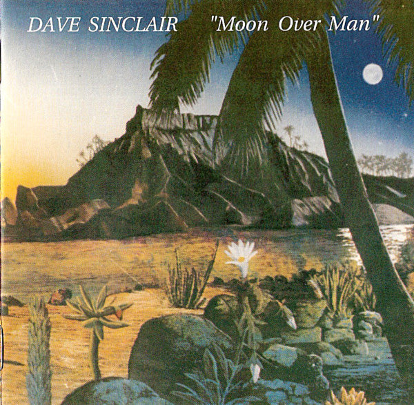 Dave Sinclair* - Moon Over Man (CD, Album) - USED