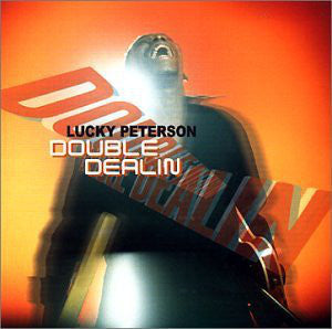 Lucky Peterson - Double Dealin' (CD, Album) - USED