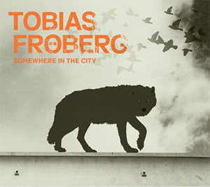 Tobias Fröberg - Somewhere In The City (CD, Album) - USED