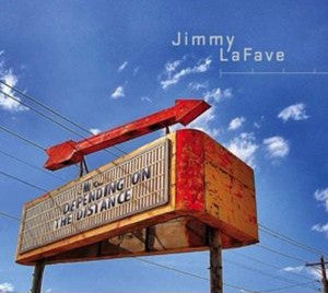 Jimmy LaFave - Depending On The Distance (CD, Album) - USED