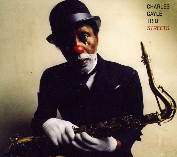 Charles Gayle Trio* - Streets (CD, Album) - NEW