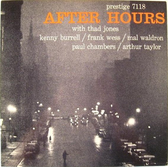 Thad Jones / Kenny Burrell / Frank Wess / Mal Waldron / Paul Chambers (3) / Arthur Taylor* - After Hours (LP, Album, Mono) - USED