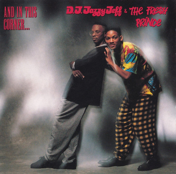 DJ Jazzy Jeff & The Fresh Prince - And In This Corner... (CD, Album, Dis) - USED