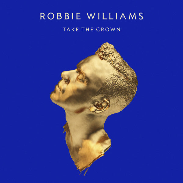 Robbie Williams - Take The Crown (CD, Album) - NEW
