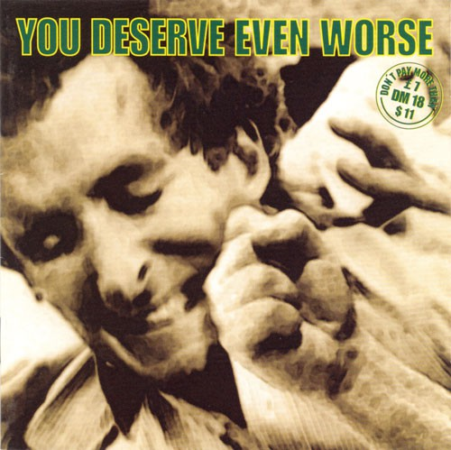Various - You Deserve Even Worse (CD, Comp) - USED
