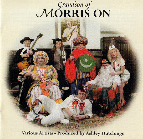 Various, Ashley Hutchings - Grandson Of Morris On (CD, Album) - NEW