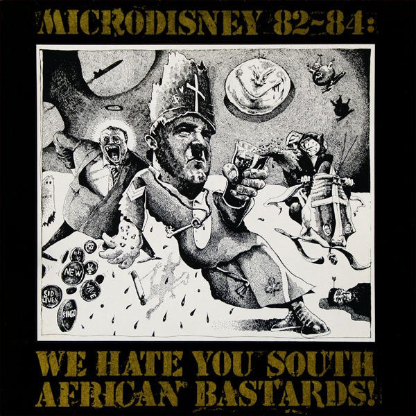 Microdisney - 82-84: We Hate You South African Bastards! (LP, MiniAlbum, Comp) - USED