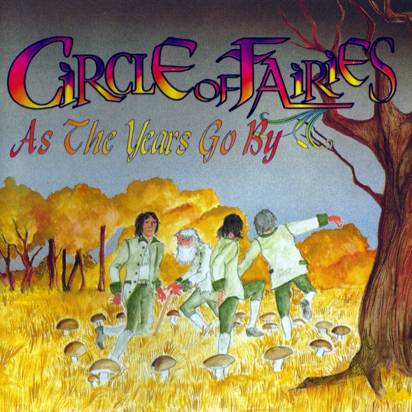 Circle Of Fairies - As The Years Go By (CD, Album) - USED