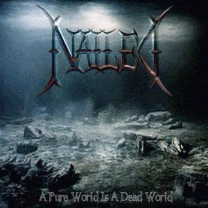 Nailed (2) - A Pure World Is A Dead World (CD, Album) - USED