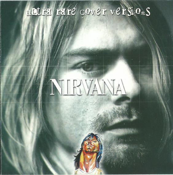 Nirvana - Ultra Rare Cover Versions (CD, Comp, Unofficial) - USED