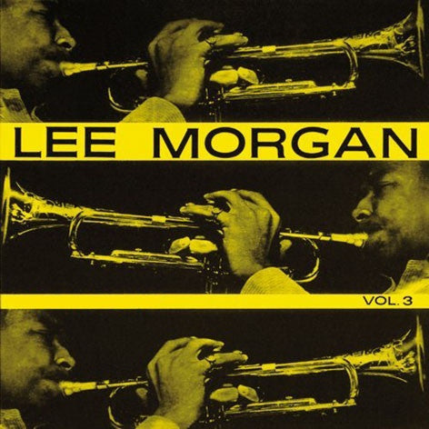 Lee Morgan - Vol. 3 (LP, 180) - NEW