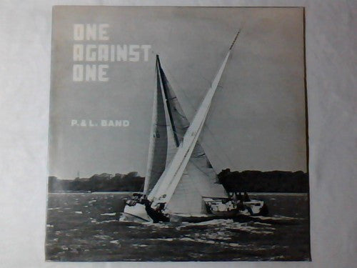 P. & L. Band - One Against One (LP, Album) - USED