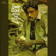 Melvin Van Peebles - Brer Soul (CD) - NEW