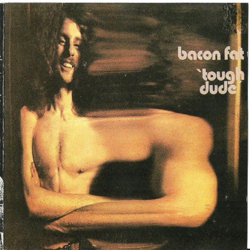 Bacon Fat - Tough Dude (CD, Album, RE) - USED