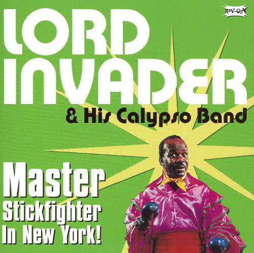 Lord Invader & His Calypso Band* - Master Stickfighter In New York (CD, Comp) - NEW