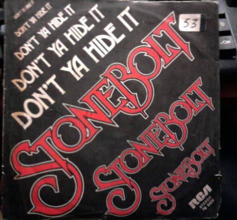 "Stonebolt - Don't Ya Hide It (7"") - USED"