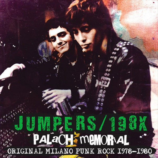 Jumpers* / 198X - Palach Memorial - Original Milano Punk Rock 1978-1980 (LP, Comp) - USED