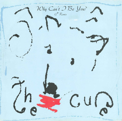 "The Cure - Why Can't I Be You? (12"" Remix) (12"", Single) - USED"