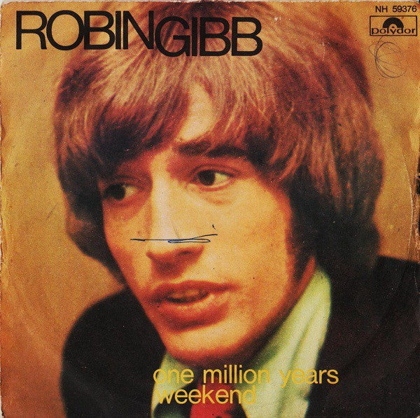 "Robin Gibb - One Million Years / Weekend (7"") - USED"