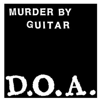 "Murder By Guitar - D.O.A. (7"", EP, Ltd) - USED"