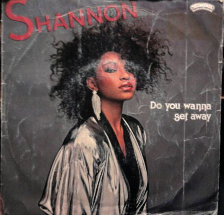 "Shannon - Do You Wanna Get Away (7"") - USED"
