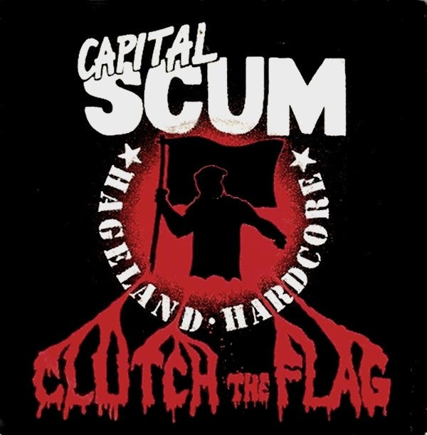 "Capital Scum - Clutch The Flag (7"", EP) - USED"
