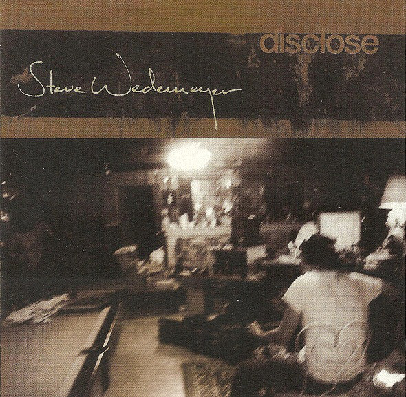 Steve Wedemeyer - Disclose (CD, Album) - USED