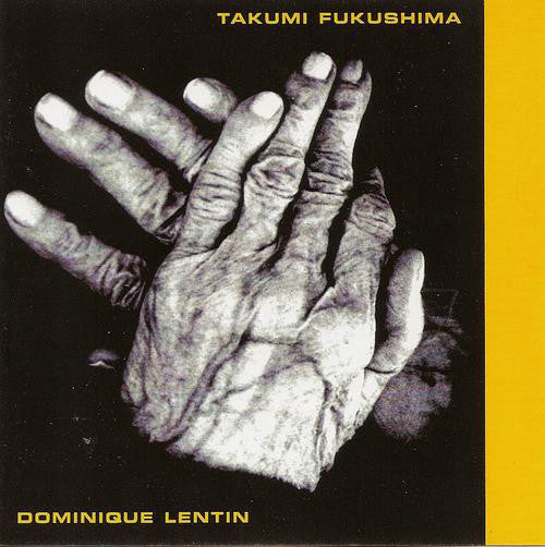 Takumi Fukushima, Dominique Lentin - Takumi Fukushima, Dominique Lentin (CD, Album) - USED