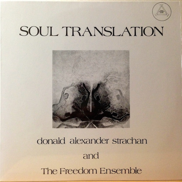 Donald Alexander Strachan And The Freedom Ensemble - Soul Translation (LP, Album, RE, 180) - NEW