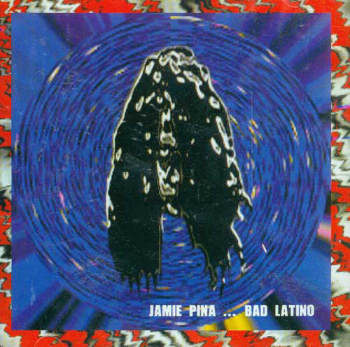 Jaime Pina - Bad Latino (CD) - USED