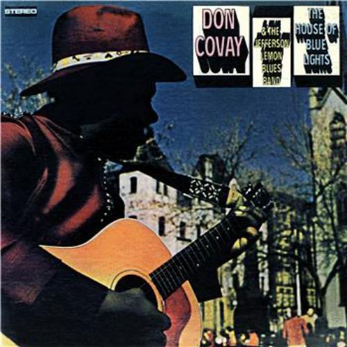 Don Covay & The Jefferson Lemon Blues Band* - The House Of Blue Lights (CD, Album, RE) - USED