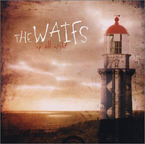The Waifs - Up All Night (CD, Album) - USED