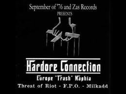 "Threat Of Riot, FPO, Milkadd - Hardcore Connection - Europe ""Trash"" Maphia (CD, Spl) - USED"