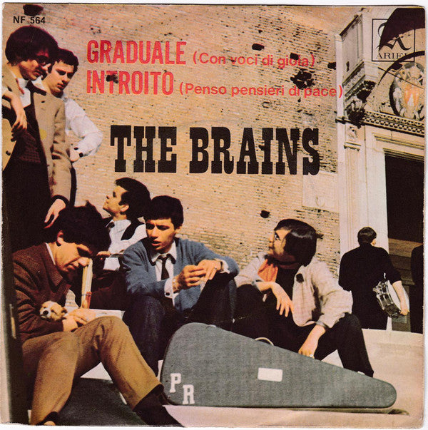 "The Brains* -  Graduale (Con Voci Di Gioia) / Introito (Penso Pensieri Di Pace) (7"") - USED"