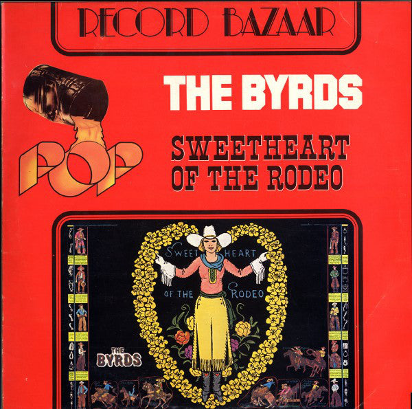 The Byrds - Sweetheart Of The Rodeo (LP, Album, RE) - USED