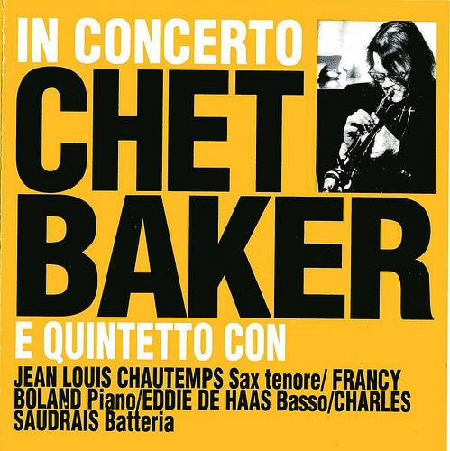 The Chet Baker Quintet - In Concerto (CD, Comp, RE) - USED